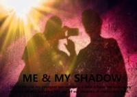 Me & My Shadow