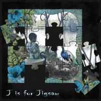 J is for jigsaw